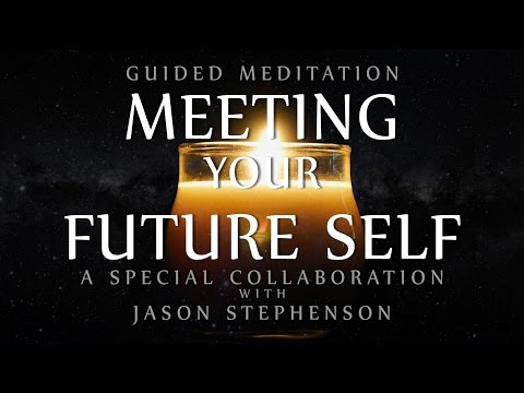 Guided Meditation for Meeting Your Future Self (Special Coll