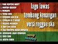 Lagu Tembang Lawas Versi Reggae Ful Album