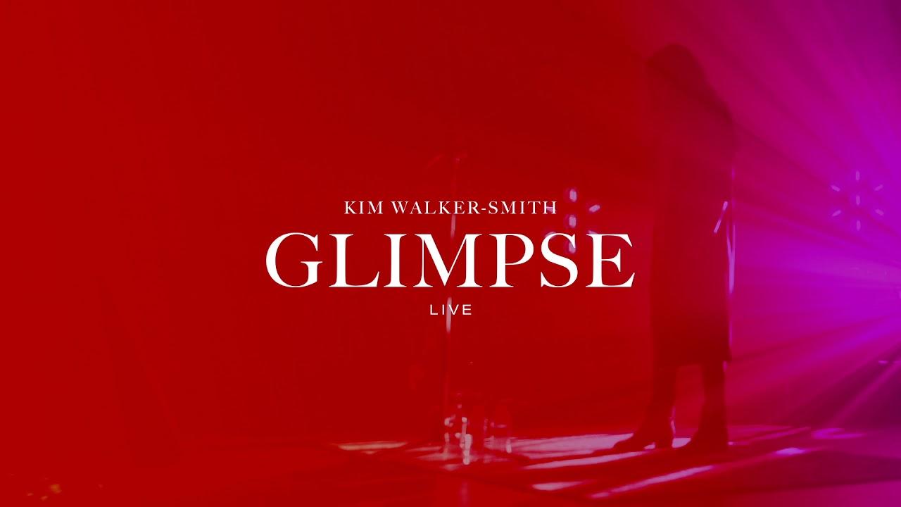 Kim Walker-Smith - Glimpse (Live)(Audio Only) - YouTube