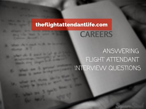 How-To Answer Flight Attendant Interview Questions (STAR Format)