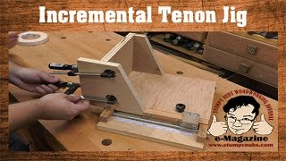 Amazing Homemade Table Saw Tenon Jig With An Incremental Positioner