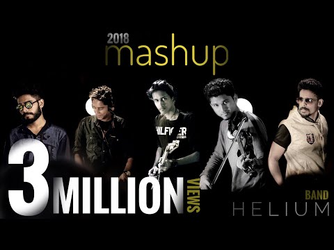 2018 MASHUP  (malayalam, tamil, hindi, english)12 songs in a row | HELIUM Band | HD
