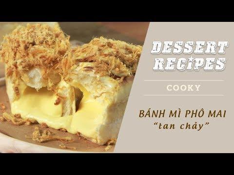 Cách làm Bánh mì phô mai tan chảy - Cooky TV