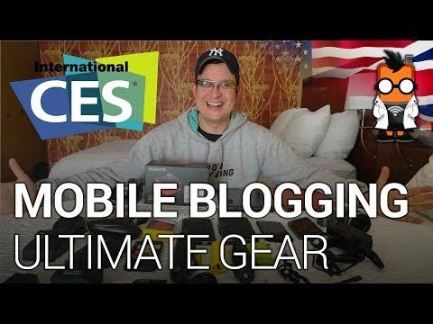 Ultimate Mobile Blogging Kit - Sascha Pallenberg CES 2014