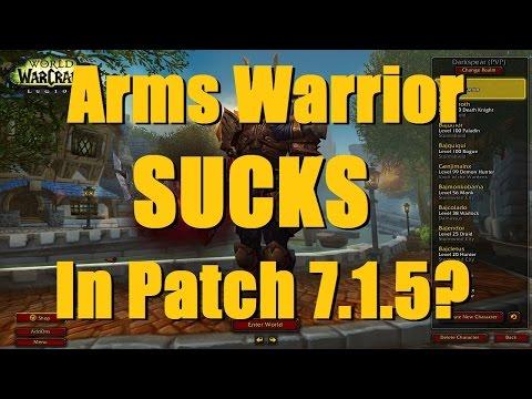 """Bajheera - """"Do Arms Warriors SUCK in Patch 7.1.5?"""" - WoW Legion Warrior PvP"""