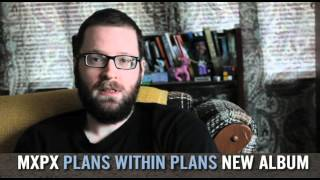 "MxPx - ""Plans Within Plans"" Guest Announcement #3"