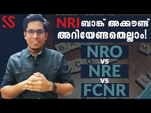 What is NRO, NRE & FCNR Accounts? Everything you need to know about NRI Bank Accounts Malayalam