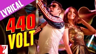 Lyrical: 440 Volt Song with Lyrics | Sultan | Salman Khan | Anushka Sharma | Irshad Kamil