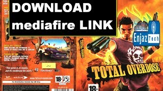 DOWNLOAD total overdose full version Game PC *free* Working 100% + (original) mediafire LINK
