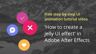 How to create a UI jelly animation in After Effects