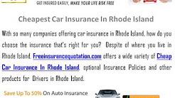 Cheapest Car Insurance In Rhode Island