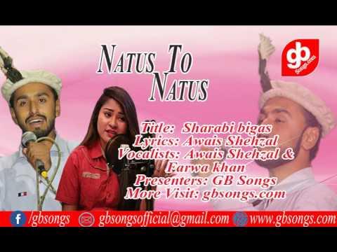 Title:  Sharabi bigas Lyrics & Vocals: Awais Shehzal Co Singer Farwa khan || GB Songs thumbnail