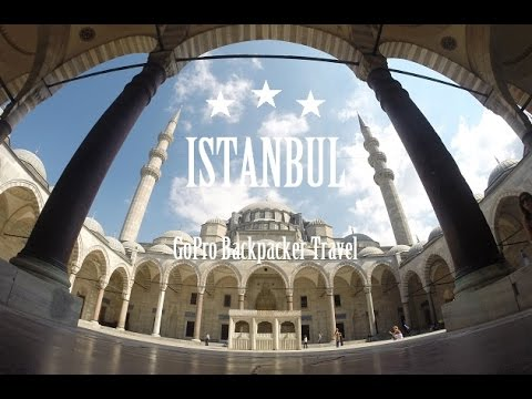 ISTANBUL - TURKEY | Backpacking | GoPro Hero 3+ 1080p HD