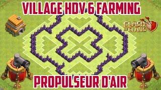 Clash Of Clans - Village HDV 6 Farming - Propulseur D'air (TH6) [Fr] [HD]