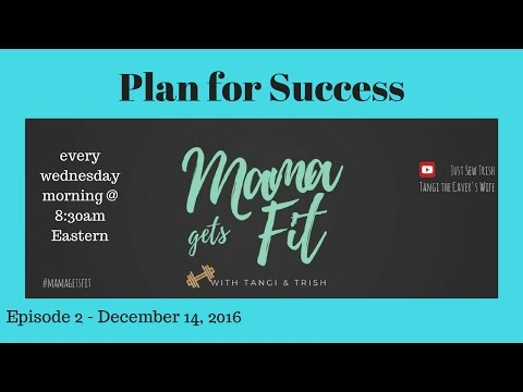 Mama Gets Fit with Tangi and Trish || Plan for Weightloss Success