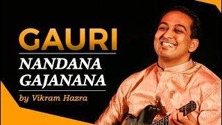 Gauri Nandana Gajanana  | Vikram Hazra | Art of Living Bhajan | With Lyrics