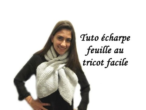 tuto echarpe feuille au tricot facile knitting a sheet knit scarf easy youtube. Black Bedroom Furniture Sets. Home Design Ideas