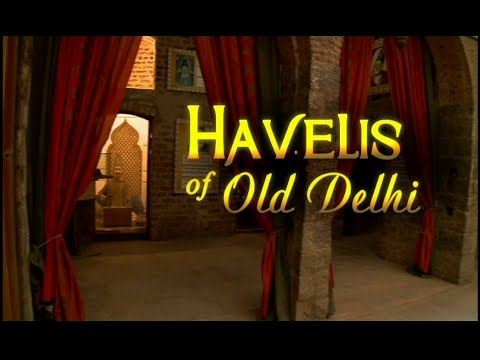 Art Talk - Havelis of Old Delhi