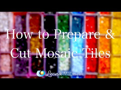 How to Prepare and Cut Mosaic Tiles - Mosaic Art