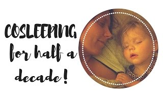 Cosleeping for half a decade! Here's why we are fans of the Family Bed