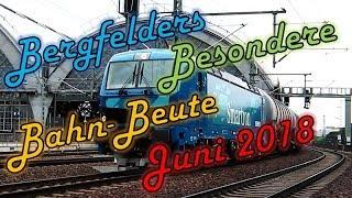 Bergfelders Besondere Bahn-Beute | Juni 2018