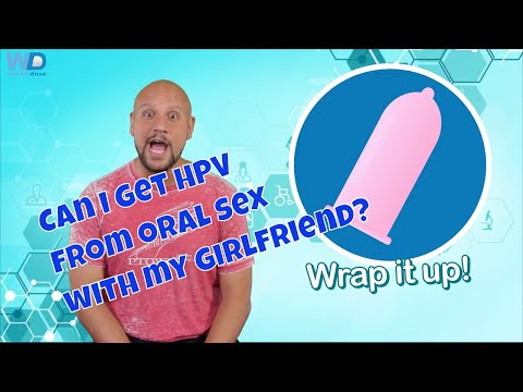 Can I get HPV from oral sex with my girlfriend?