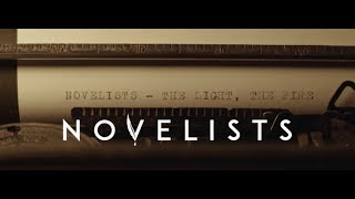 Novelists - The Light, The Fire