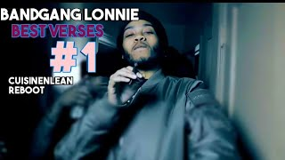 BandGang Lonnie| Best Verses #1| Reboot