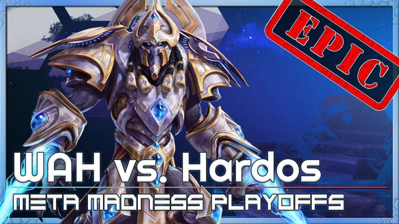 Playoffs: WAH vs. Hardos - META Madness - Heroes of the Storm