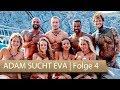 Adam sucht Eva: Gina-Lisa bricht in Tränen aus   Folge 4