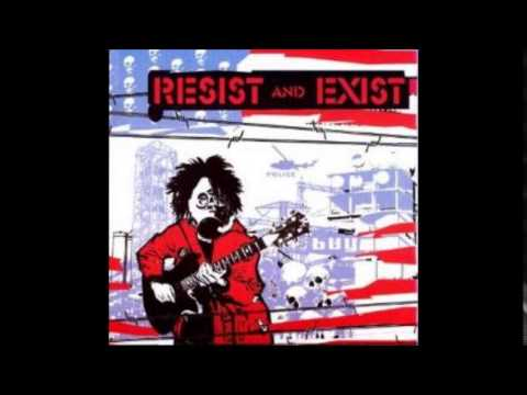 Resist And Exist - Antiwar