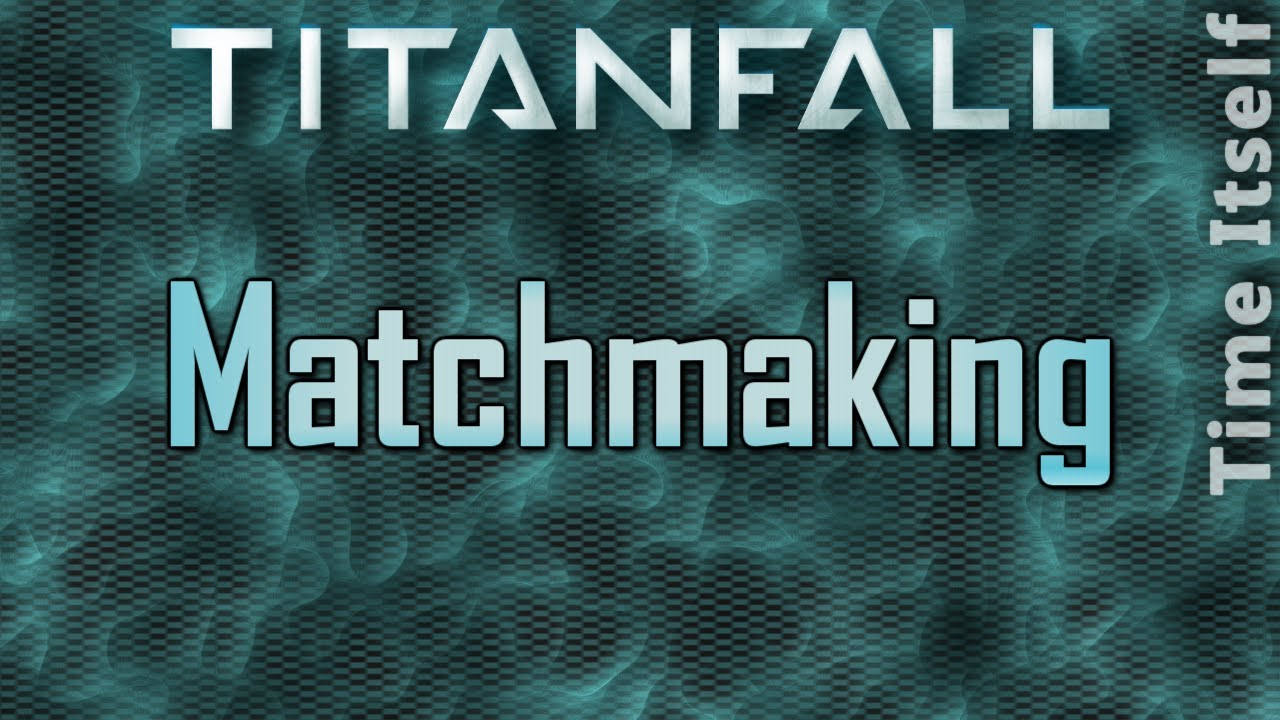 Titanfall Matchmaking Fix Will Prioritize Skill Over Speed