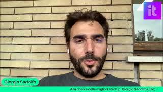 Alla ricerca delle migliori startup: Giorgio Sadolfo (Filo)