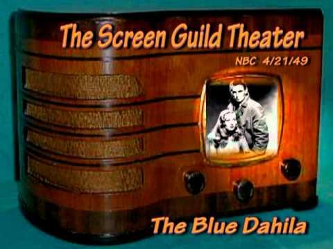 "Screen Guild Theater ""The Blue Dahila""  Alan Ladd Veronica Lake 4/21/49 Radio Drama"