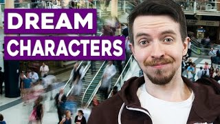 What Are & How to Spawn Dream Characters