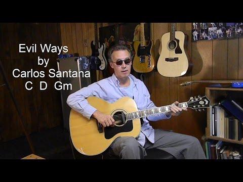 How to play Carlos Santana EVIL WAYS - Acoustic Guitar Lesson