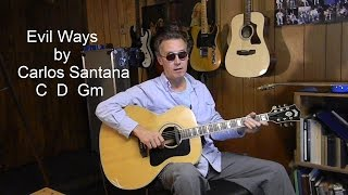 How to play Carlos Santana EVIL WAYS - Acoustic Guitar Lesson