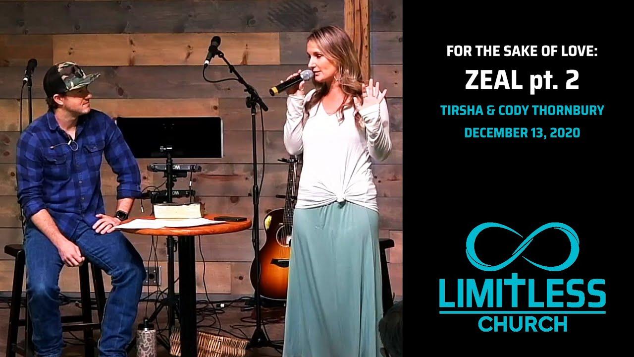 Download For The Sake Of Love: Zeal Pt 2 // Tirsha & Cody Thornbury