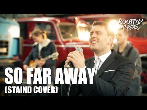 So Far Away (Staind Indie Pop Cover) – Rooftop Heroes