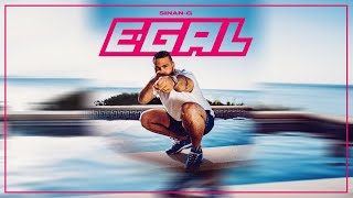 SINAN-G - EGAL (prod. Chekaa & Mondetto)