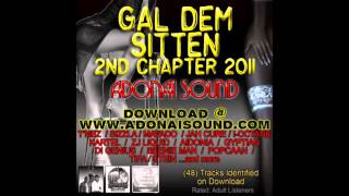 Adonai Sound - Gal Dem Sittin (2nd Chapter) (2011 Mix CD Preview)