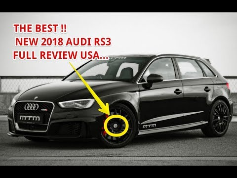 Wow Amazing 2018 Audi Rs3 Usa Review Youtube