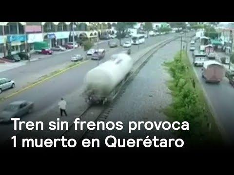 En Querétaro un Tren se queda sin frenos - En Punto con Denise Maerker