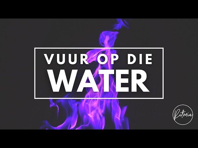 Vuur op die Water   Ritmia Erediens - 24 Januarie