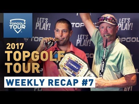 Week 7 Recap | 2017 Topgolf Tour | Topgolf