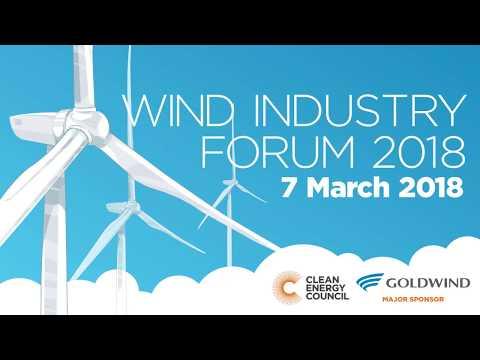 Wind Industry Forum 2018 series - Simon Corbell & Kane Thornton