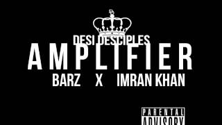 Imran Khan Ft. Desi Desciples - Amplifier [Remix]