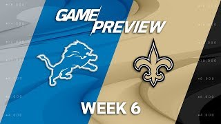 Detroit lions vs. new orleans saints | week 6 game preview | nfl playbook