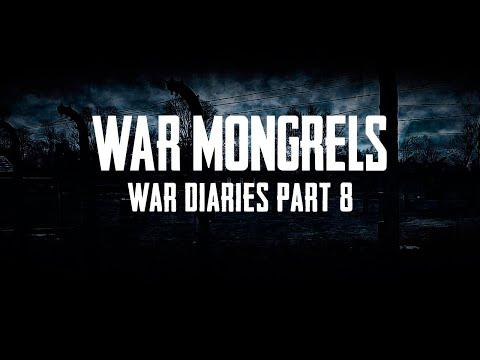 War Mongrels - War Diaries - Part 8 - Warsaw Uprising |