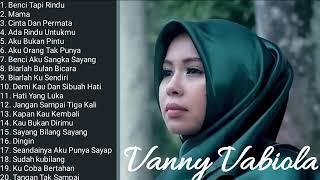 Download Mp3 Vanny Vabiola The Best Album Benci Tapi Rindu